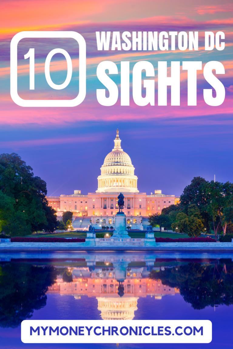 10 Washington DC Sights