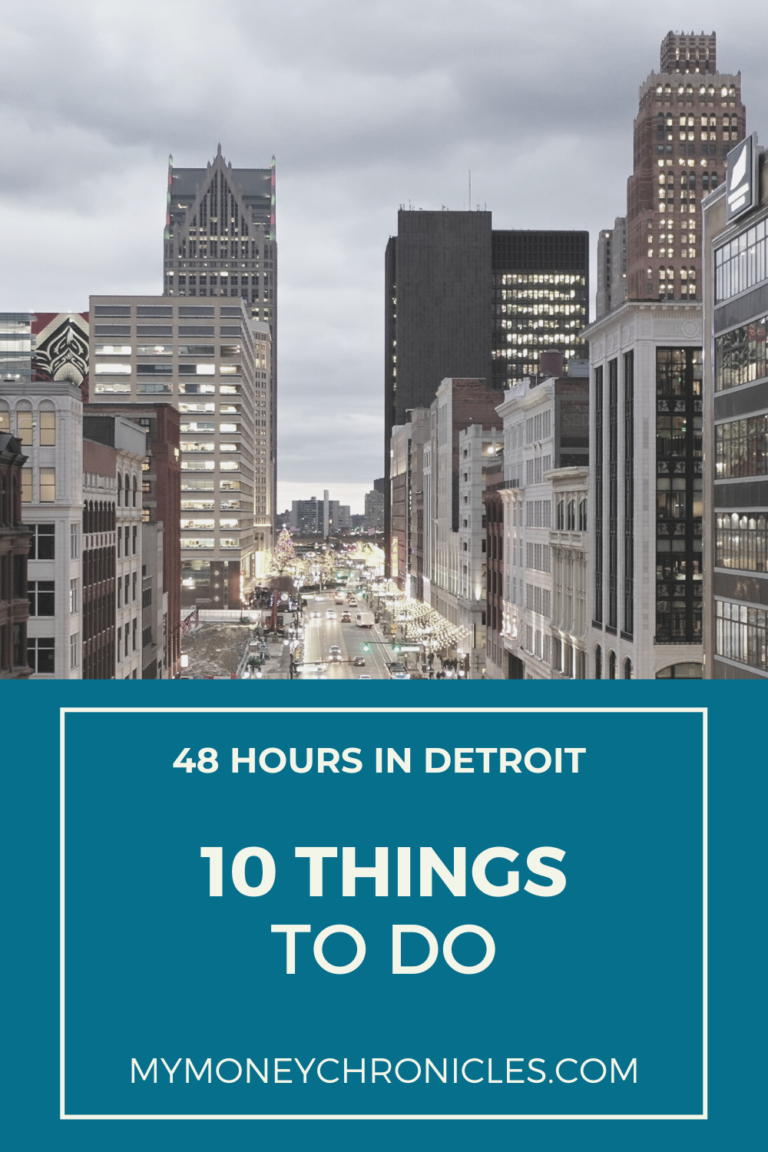48 Hours in Detroit (10 Things to do)