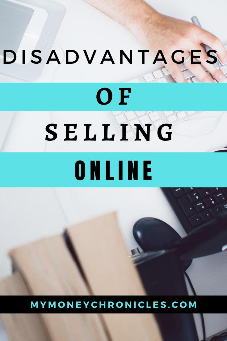 Disadvantages of Selling Online