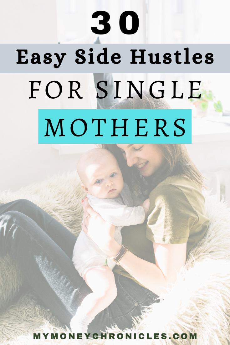 30 Easy Side Hustles For Single Mothers