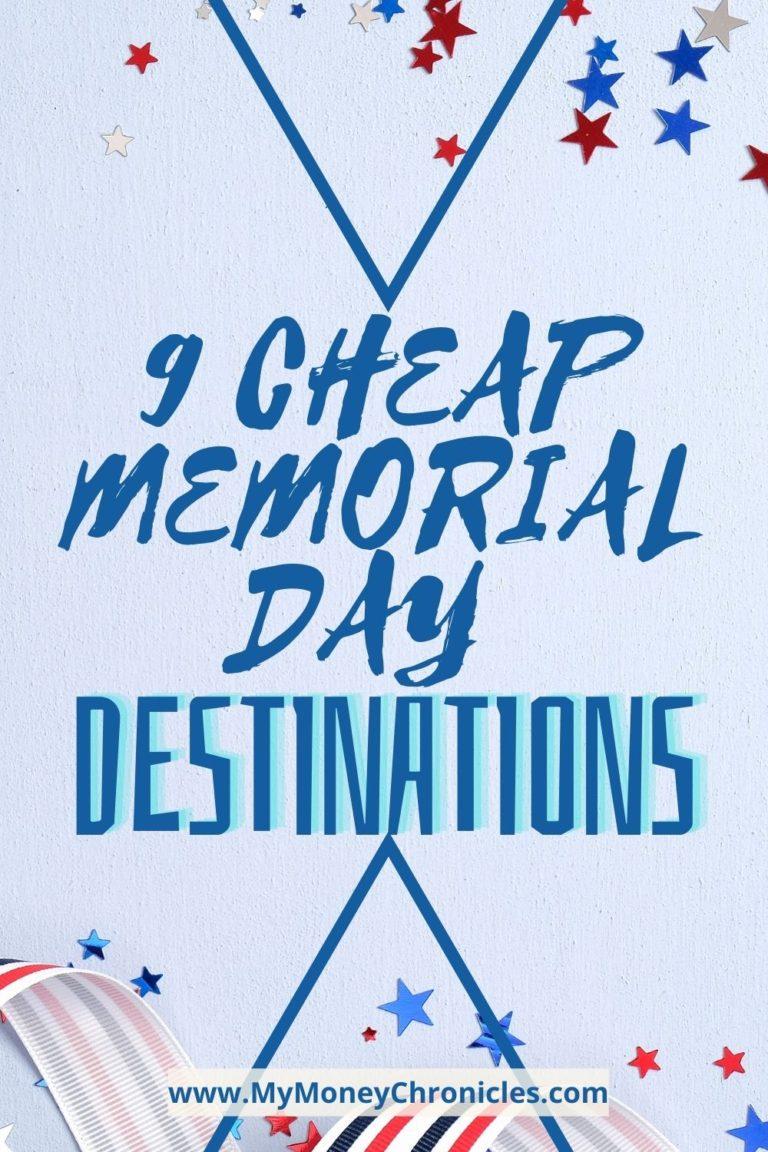 9 Cheap Memorial Day Destinations