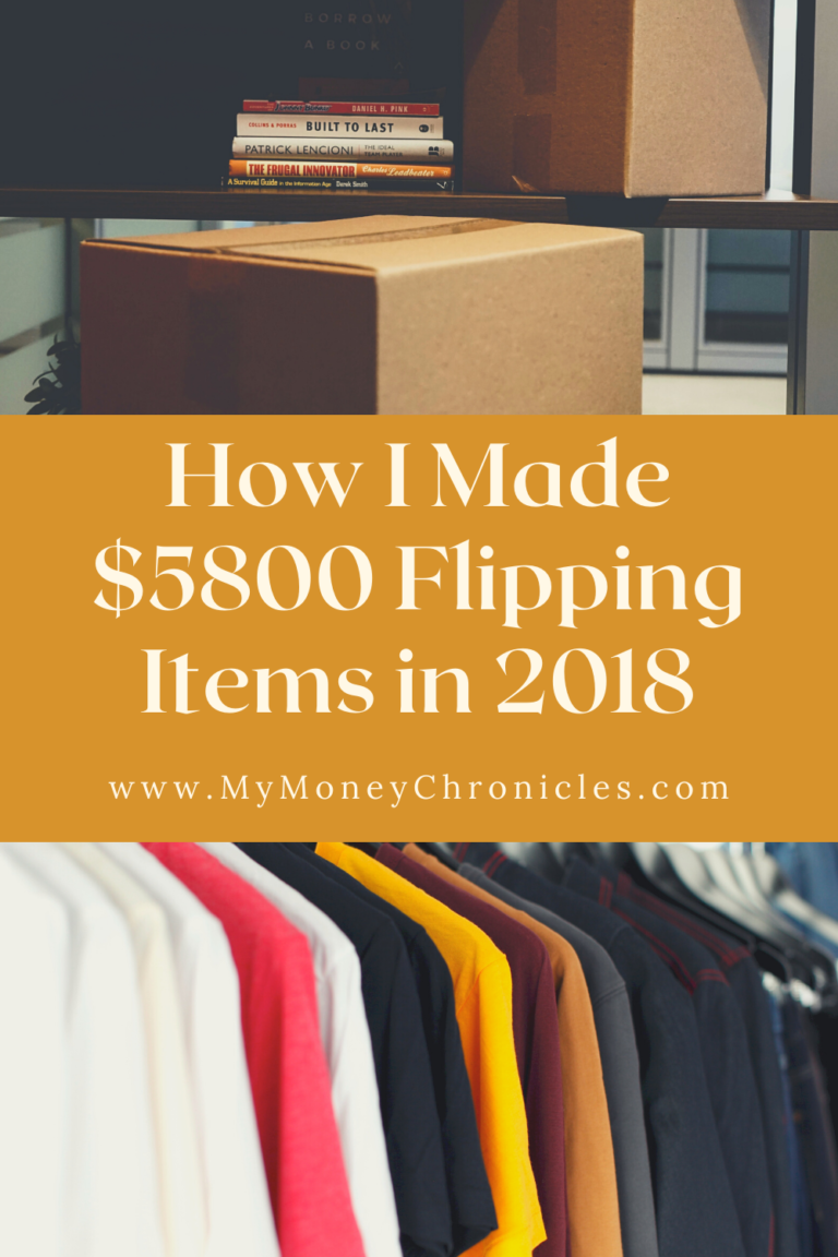 How I Made $5800 Flipping Items in 2018