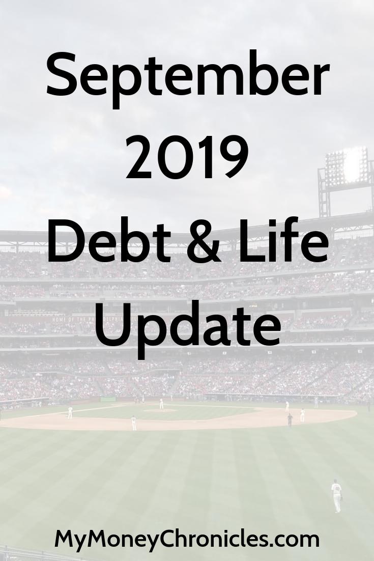 September 2019 Debt & Life Update