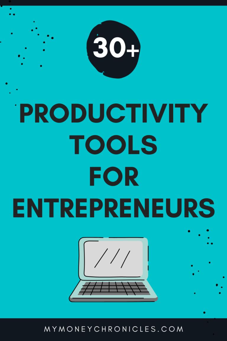 30+ Productivity Tools For Entrepreneurs