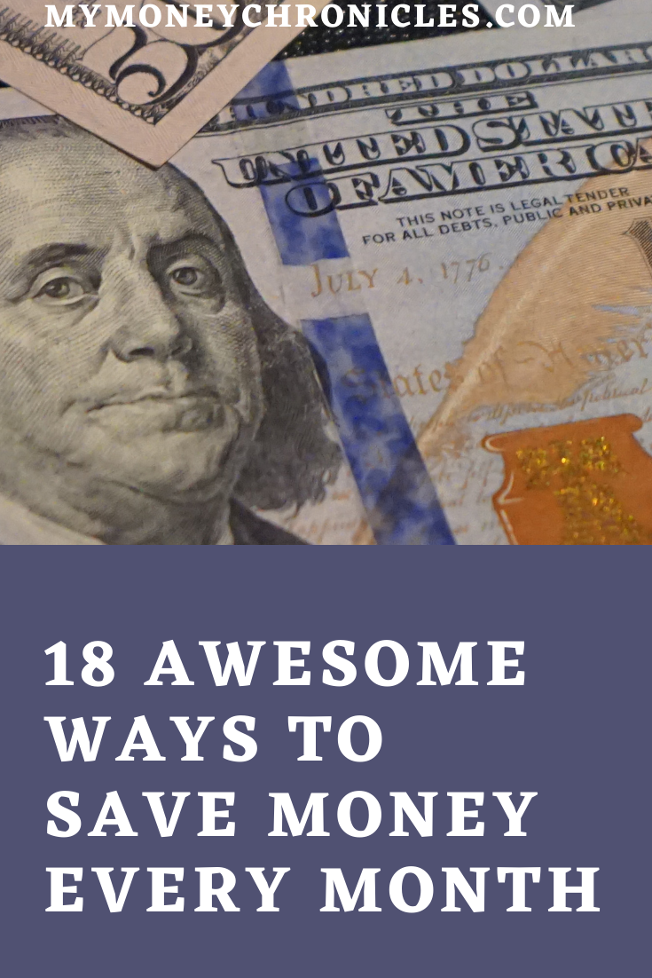 18 Awesome Ways to Save Money Every Month