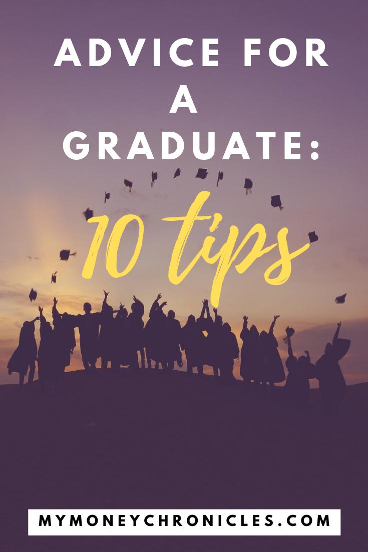 Advice For a Graduate: 10 Tips