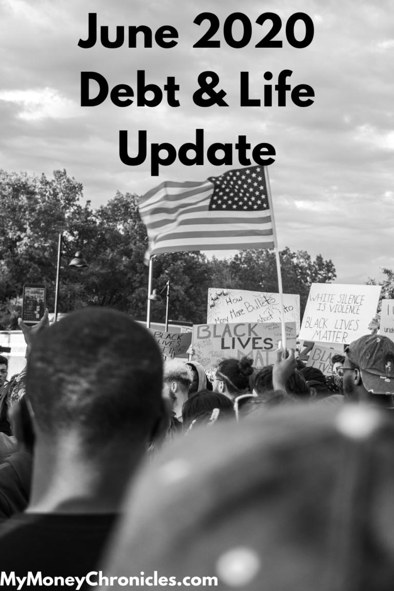 June 2020 Debt & Life Update