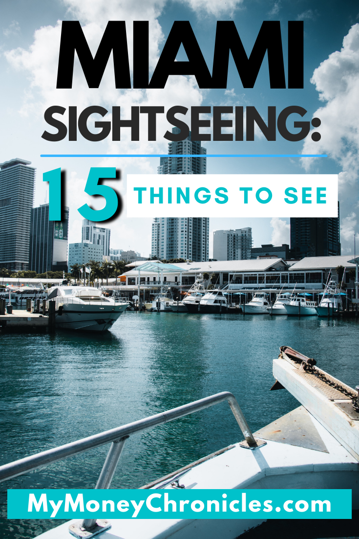 Miami Sightseeing: 15 Things to See