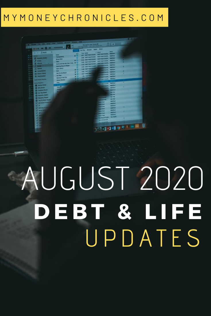 August 2020 Debt & Life Update
