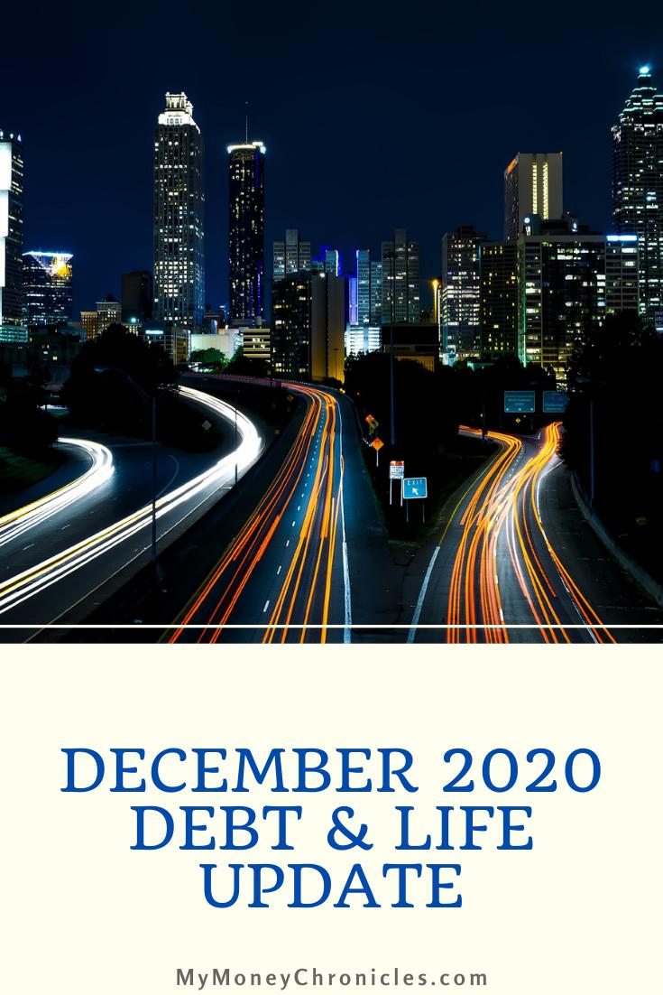 December 2020 Debt & Life Update