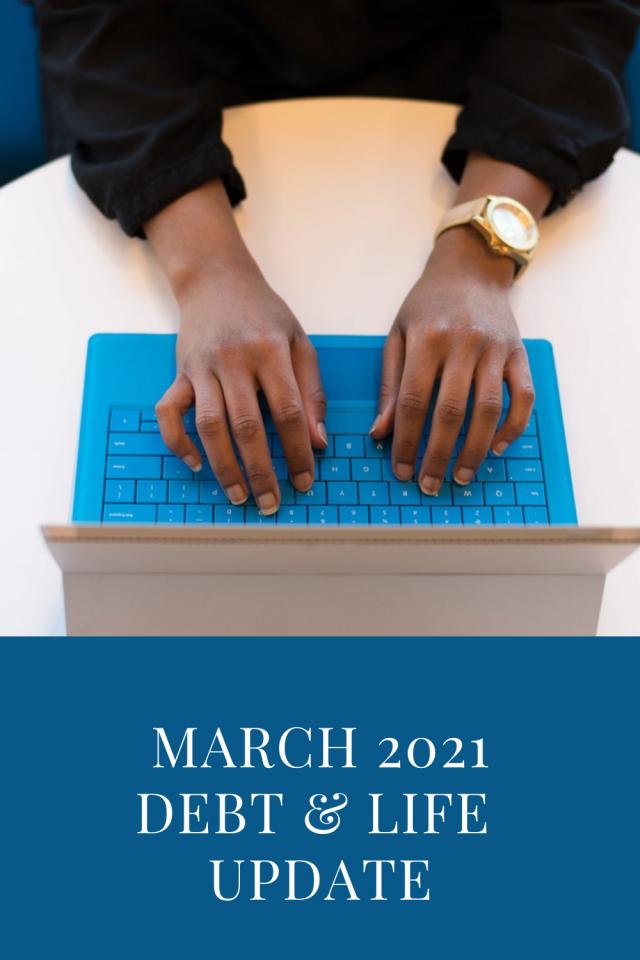 March 2021 Debt Update