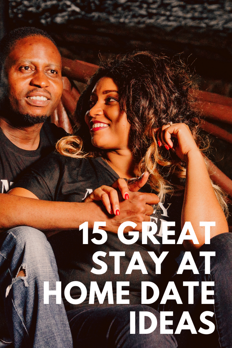 15 Great Stay At Home Date Ideas
