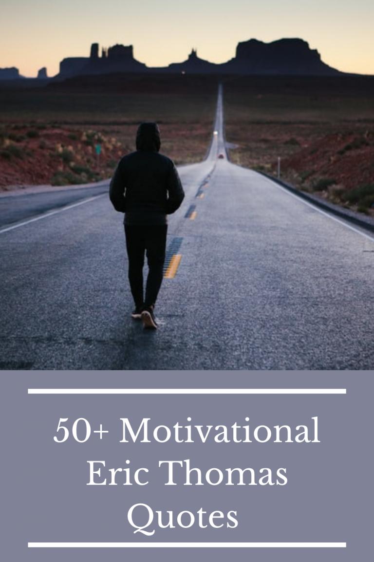 50+ Motivational Eric Thomas Quotes